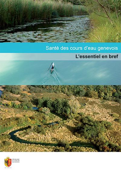 Première de couverture de la brochure Santé des cours d'eau Genevois - L'essentiel en bref pour la République de Genève